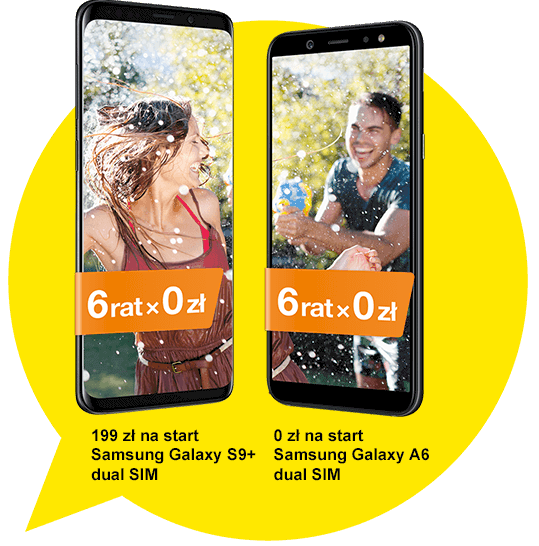 Samsung Galaxy S9+, 6 rat x 0zł | Samsung Galaxy A6 dual SIM, 6 rat x 0zł